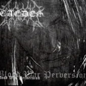 CAEDES Blood, War, Perversion LP