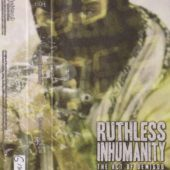 RUTHLESS INHUMANITY the act of demigod PRO-TAPE